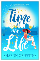 Time of My Life by Sharon Griffiths