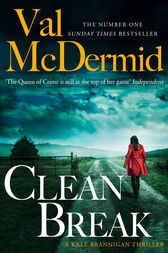 Clean Break (PI Kate Brannigan, Book 4) by Val McDermid