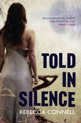 Told in Silence by Rebecca Connell