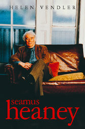 Seamus Heaney (Text Only) by Helen Vendler