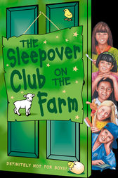 The Sleepover Club on the Farm (The Sleepover Club, Book 46) by Sue Mongredien