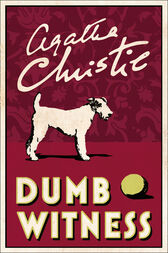 Dumb Witness (Poirot) by Agatha Christie
