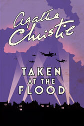 Taken At The Flood (Poirot) by Agatha Christie