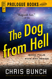 The Dog From Hell by Chris Bunch