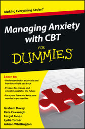 Managing Anxiety with CBT For Dummies by Graham C. Davey