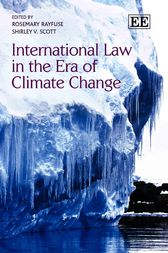 International Law in the Era of Climate Change by Rosemary Rayfuse