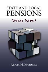 State and Local Pensions by Alicia H. Munnell