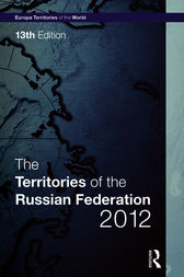 The Territories of the Russian Federation 2012 by Europa Publications