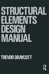 Structural Elements Design Manual by Trevor Draycott