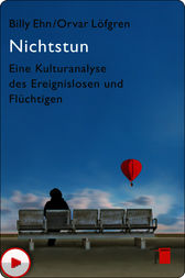 Nichtstun by Billy Ehn