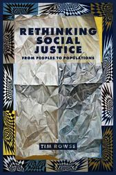 Rethinking Social Justice by Timothy Rowse
