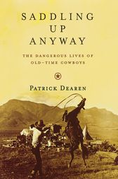 Saddling Up Anyway by Patrick Dearen