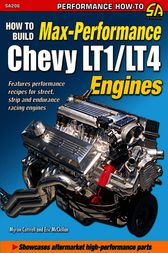 How to Build Max-Performance Chevy LT1/LT4 Engines by Myron Cottrell