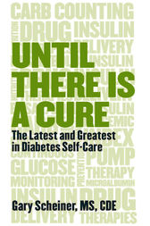 Until There Is a Cure by Gary Scheiner