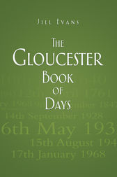 Gloucester Book of Days by Jill Evans