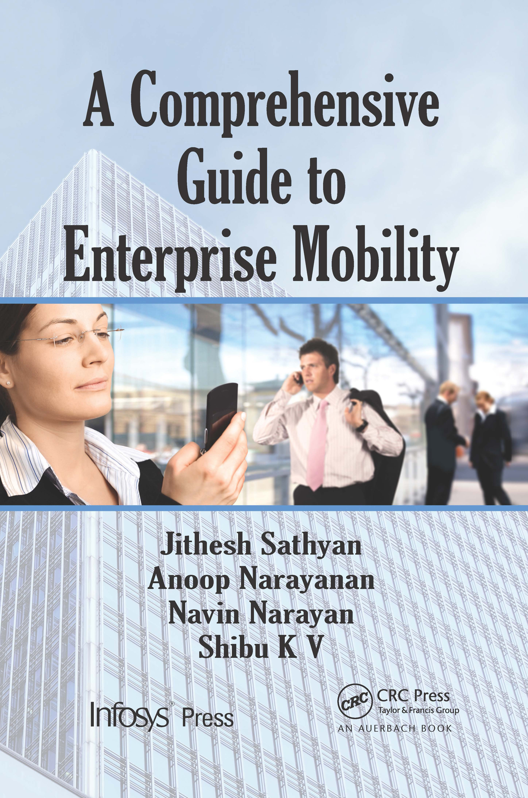 Download Ebook A Comprehensive Guide to Enterprise Mobility by Jithesh Sathyan Pdf