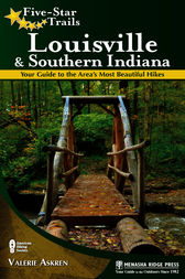 Five-Star Trails: Louisville and Southern Indiana by Valerie Askren