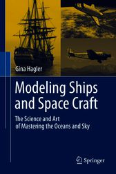 Modeling Ships and Space Craft by Gina Hagler