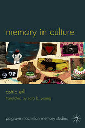 Memory in Culture by Astrid Erll