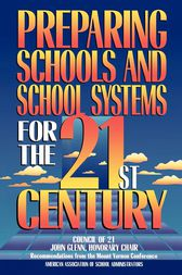 Preparing Schools and School Systems for the 21st Century by Frank Withrow