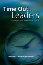 Time Out for Leaders by Donald Luce