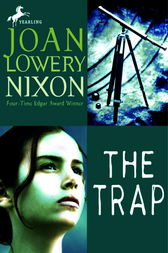 The Trap by Joan Lowery Nixon