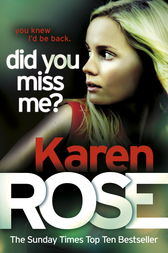 Did You Miss Me? (The Baltimore Series Book 3) by Karen Rose