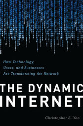 The Dynamic Internet by Christopher Yoo