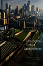 Ecological Urban Architecture by Thomas Schröpfer