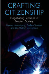 Crafting Citizenship: Negotiating Tensions in Modern Society