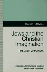 Jews and the Christian Imagination by Stephen R. Haynes