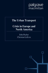 The Urban Transport Crisis in Europe and North America