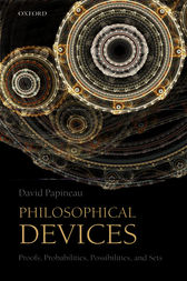 Philosophical Devices by David Papineau