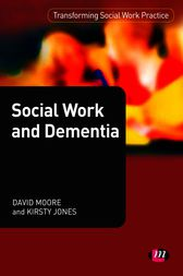 Social Work and Dementia by David Cooper Moore