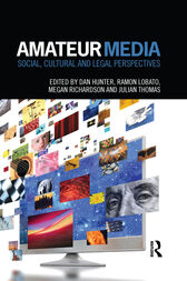 Amateur Media by Dan Hunter