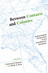 Between Contacts and Colonies by Cameron B. Wesson