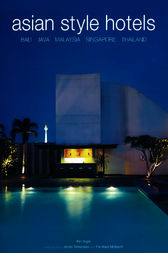 Asian Style Hotels by Kim Inglis