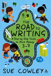 The Road to Writing by Sue Cowley