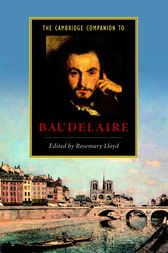 The Cambridge Companion to Baudelaire by Rosemary Lloyd