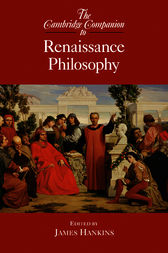 The Cambridge Companion to Renaissance Philosophy by James Hankins