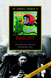 The Cambridge Companion to Brecht by Peter Thomson