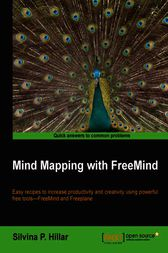 Mind Mapping with FreeMind by Silvina P. Hillar