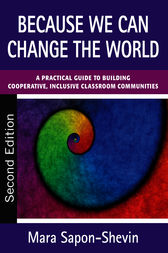 Because We Can Change the World by Mara E. Sapon-Shevin