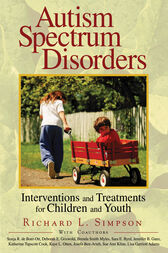 Autism Spectrum Disorders by Richard L. Simpson