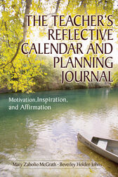 The Teacher's Reflective Calendar and Planning Journal by Mary Zabolio McGrath