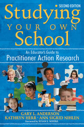 Studying Your Own School by Gary Anderson