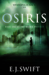 Osiris by E. J. Swift