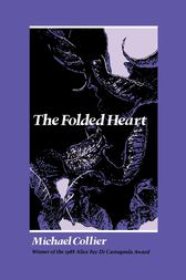 The Folded Heart by Michael Collier