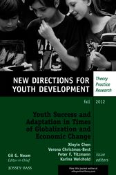 Youth Success and Adaptation in Times of Globalization and Economic Change by Xinyin Chen