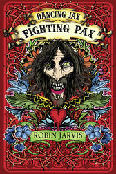 Fighting Pax (Dancing Jax, Book 3) by Robin Jarvis